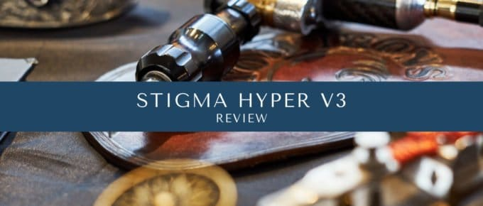 Stigma Hyper V3 Review