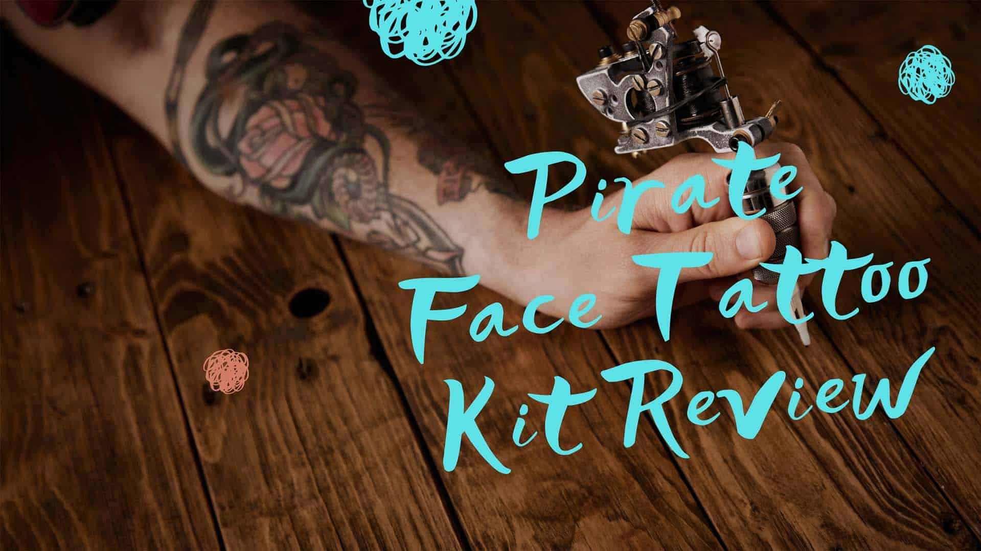 Pirate Face Tattoo Kit Review