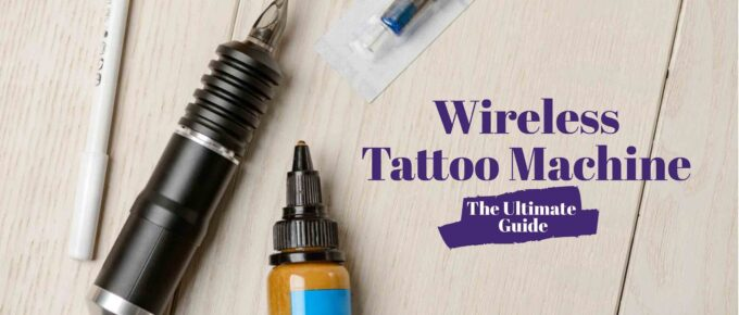 Best Wireless Tattoo Machine